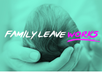 """Announcing """"Family Leave Works"""""""