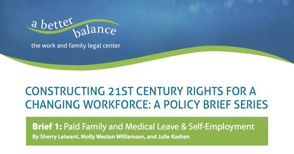 A Better Balance Launches Policy Brief Series On Paid Leave And The Future Of Work