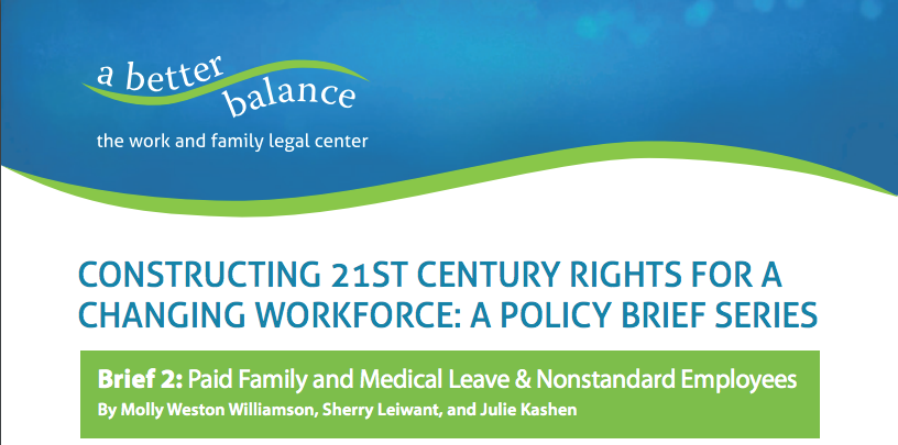 A Better Balance Releases New Policy Brief On Paid Leave And The Future Of Work