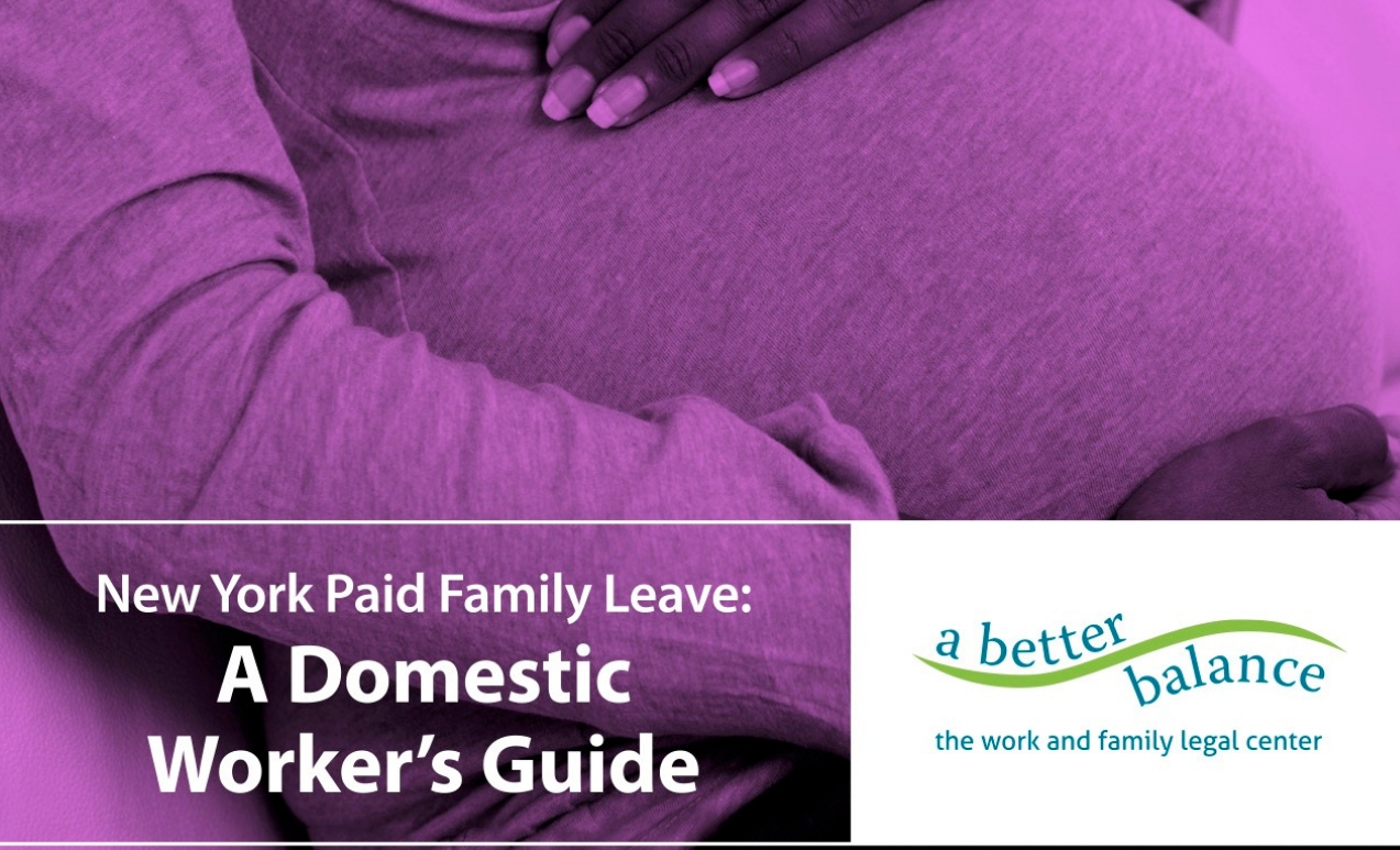 New Paid Family Leave Guide For Domestic Workers